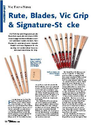 Rute, Blades, Vic Grip & Signature-Stöcke