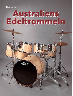 Australiens Edeltrommeln