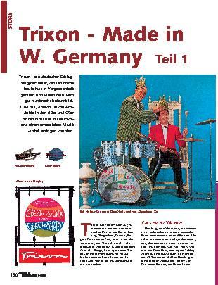 Trixon - Made in W. Germany (Teil 1)