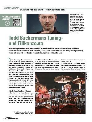 Todd Suchermans Tuning-  und Fillkonzepte