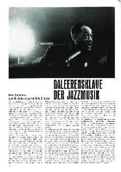Galeerensklave der Jazzmusik