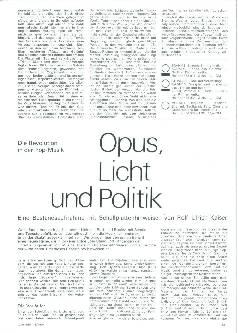 Opus, Licht und Politik