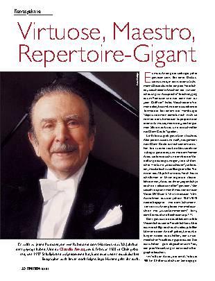 Virtuose, Maestro, Repertoire-Gigant
