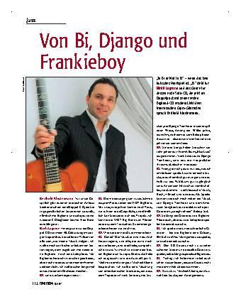Von Bi, Django und Frankieboy