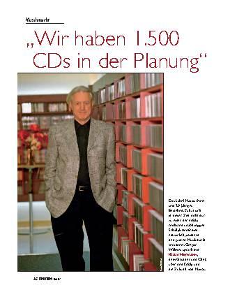 Wir haben 1.500 CDs in der Planung