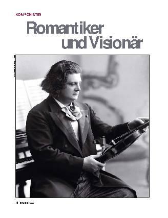 Romantiker und Visionär