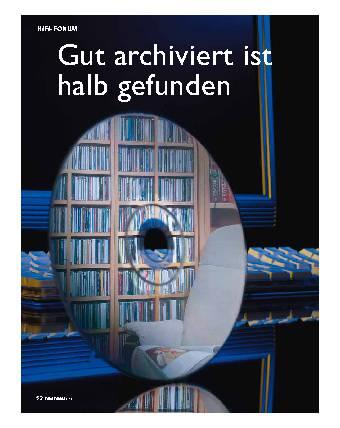 Gut archiviert ist halb gefunden