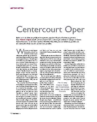 Centercourt Oper
