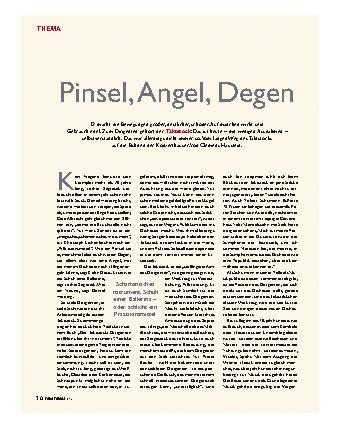 Pinsel, Angel, Degen