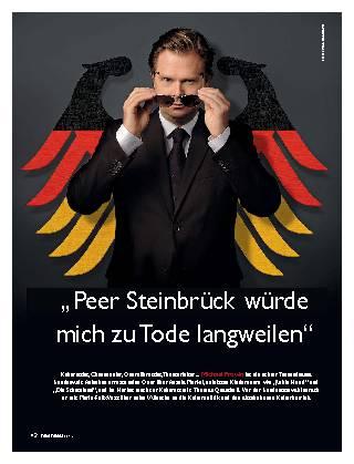 Peer Steinbrück würde mich zu Tode langweilen