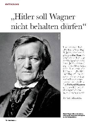 """""""Hitler soll Wagner nicht behalten dürfen"""""""