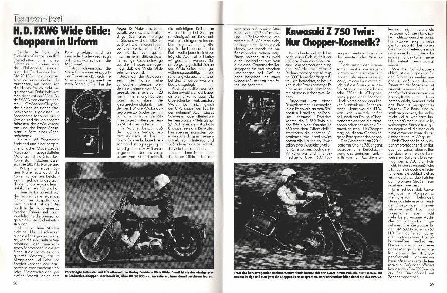 H.D. FXWG Wide Glide/Kawasaki Z 750 Twin